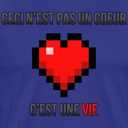 CECI N'EST PAS UN CŒUR, C'EST UNE VIE - T-shirt Premium Homme