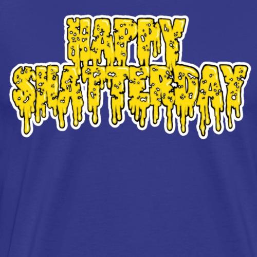 Happy Shatterday - Men's Premium T-Shirt