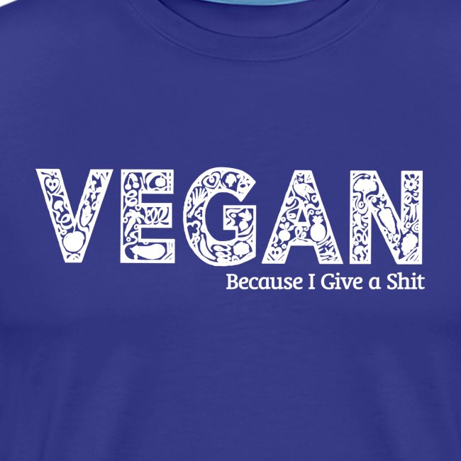 Vegan because i give a s===