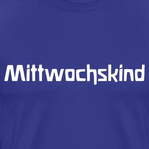 Mittwochskind - Männer Premium T-Shirt