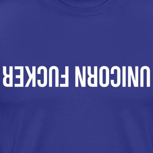 UNICORN FUCKER - T-shirt Premium Homme