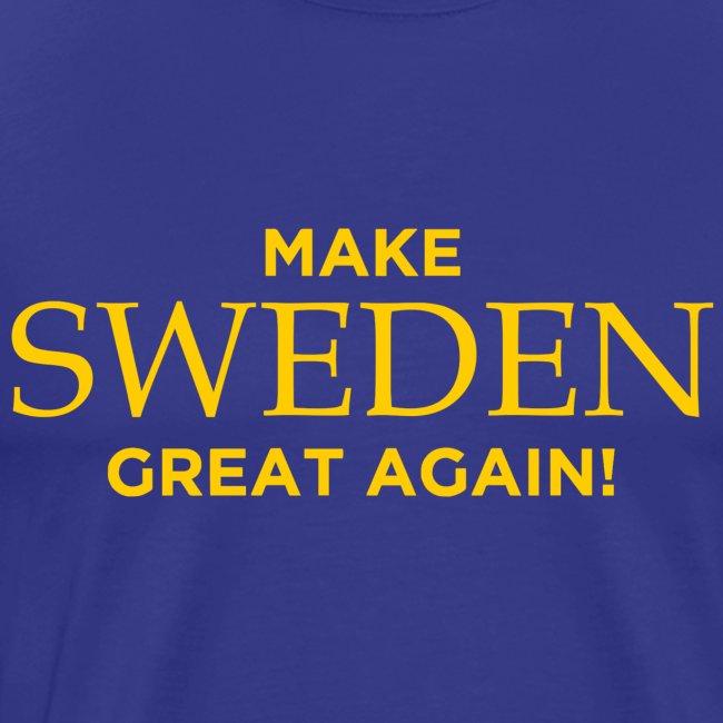 Make Sweden Great Again!