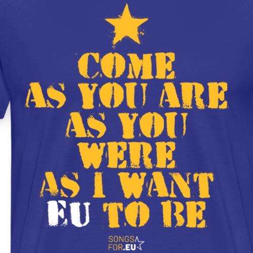 Come as EU are | SongsFor.EU - Men's Premium T-Shirt