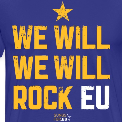 We want to rock EU | SongsFor.EU - Men's Premium T-Shirt