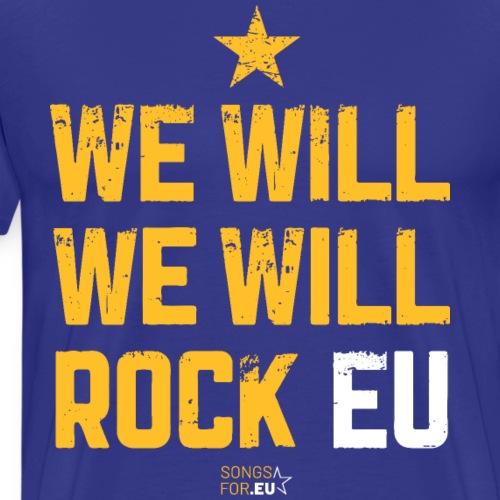We want to rock EU | SongsFor.EU - Men's Premium T-Shirt