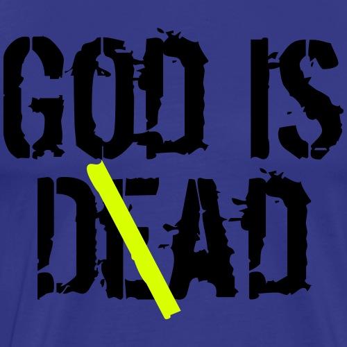 God is D(e)ad - God is Dead vs. God is Dad - Männer Premium T-Shirt