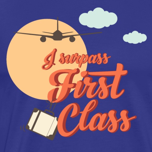 I surpass First Class - Men's Premium T-Shirt