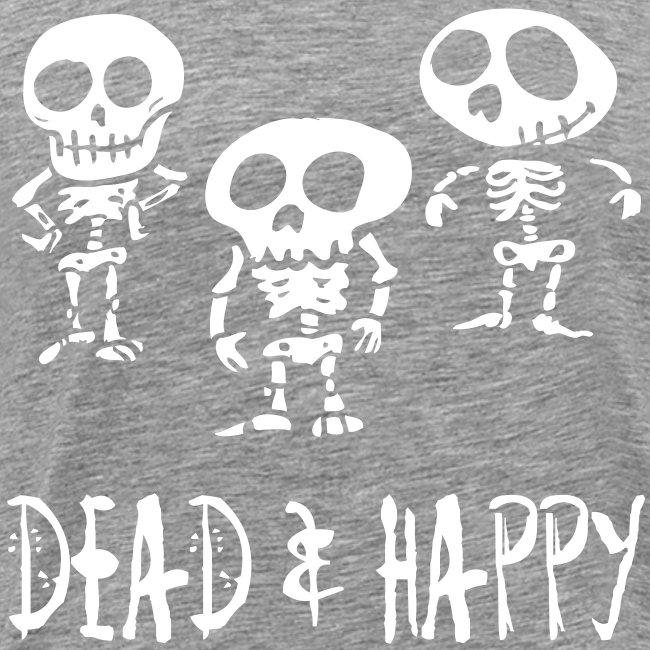 dead & happy