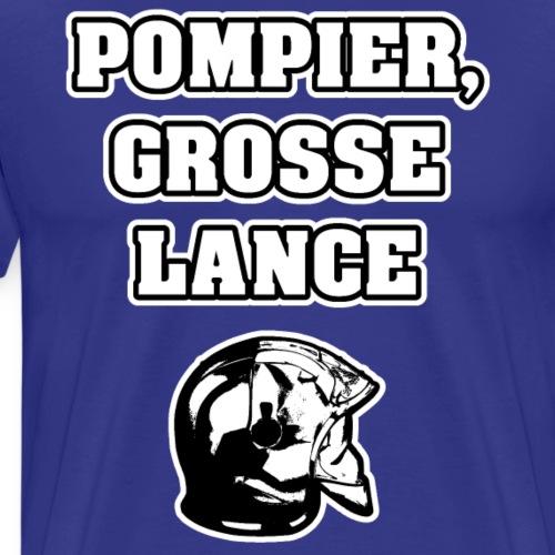 POMPIER, GROSSE LANCE - JEUX DE MOTS - Men's Premium T-Shirt