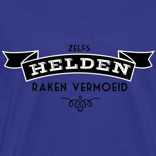 Zelfs Helden Raken Vermoeid - Mannen Premium T-shirt