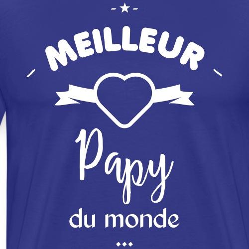 Meilleur papy du monde - T-shirt Premium Homme