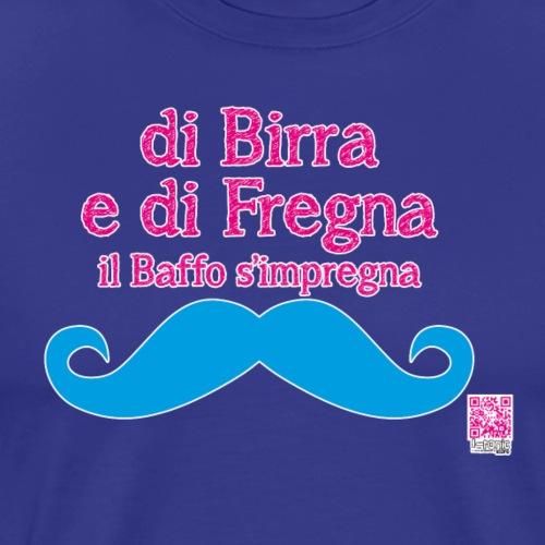 baffofregnabirra - Maglietta Premium da uomo