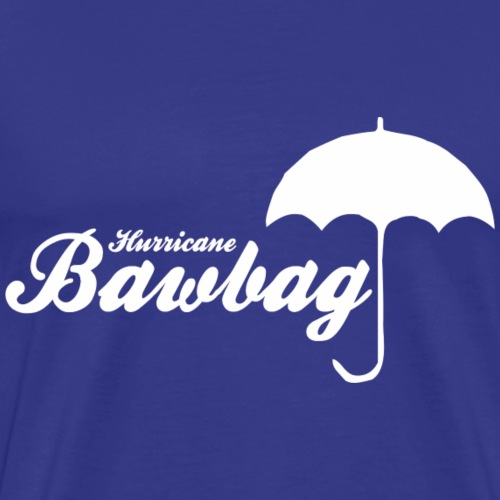 Hurricane Bawbag Brolly - Men's Premium T-Shirt