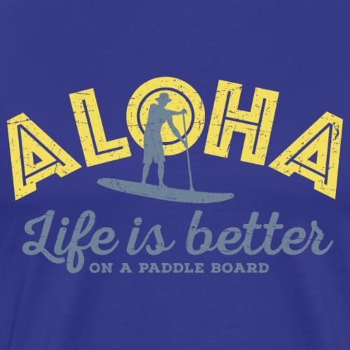 Aloha - Life is better on a paddle board (men) - Men's Premium T-Shirt