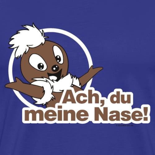 Pittiplatsch Ach, du meine Nase - Männer Premium T-Shirt