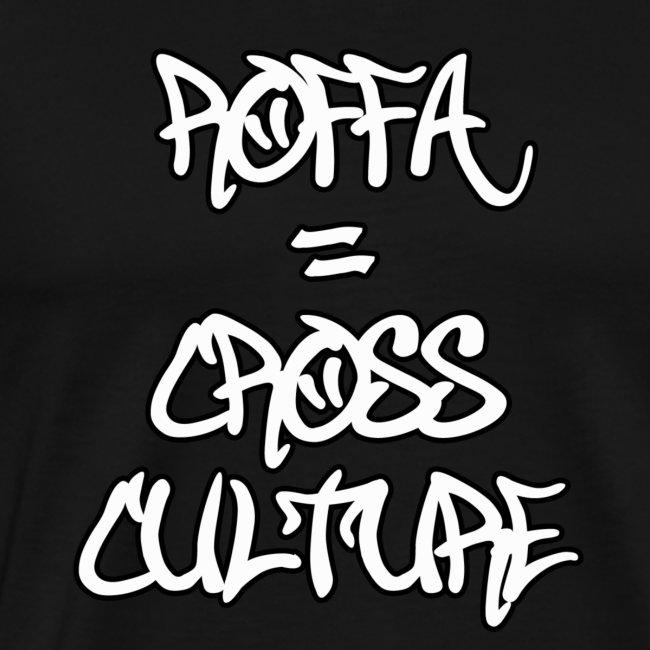 ROFFA CROSS CULTURE