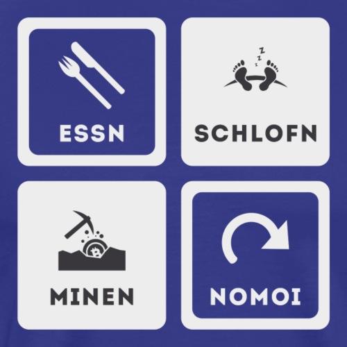 Essn, Schlofn, Hodln, Nomoi - Österreich Edition - Männer Premium T-Shirt