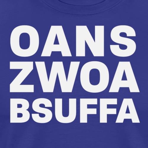 Oans Zwoa Bsuffa - Männer Premium T-Shirt