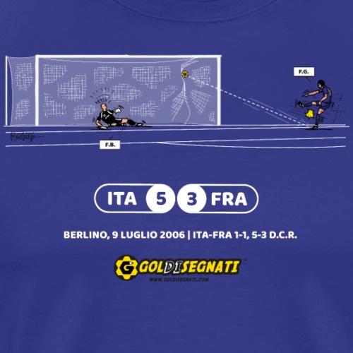 ITA-FRA 5-3 Il Rigore decisivo di FG - Maglietta Premium da uomo