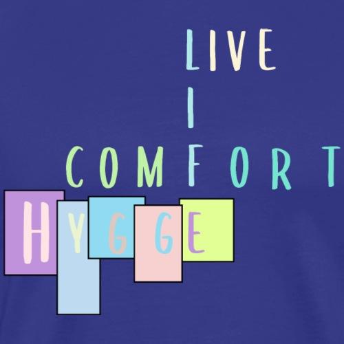 comfort hygge - Männer Premium T-Shirt