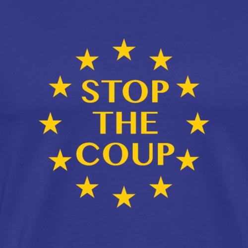 Stop the Coup Brexit - Men's Premium T-Shirt