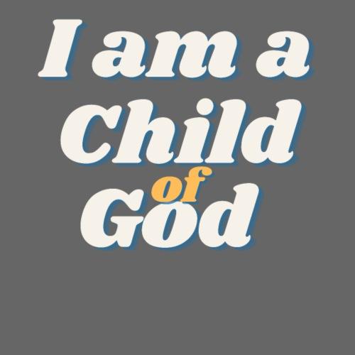 I am a Child of God - Männer Premium T-Shirt