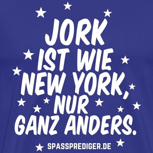 Jork ist wie New York lustiger Spruch über Jork - Männer Premium T-Shirt