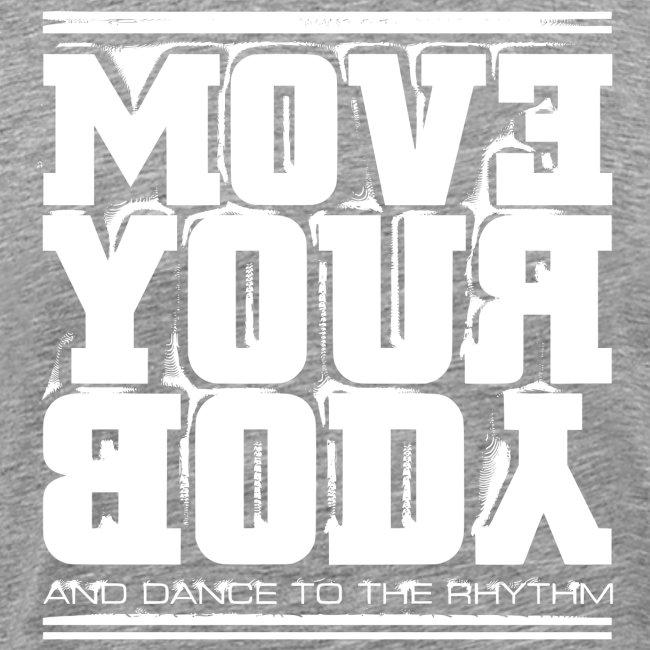 Move Your Body (valkoinen)