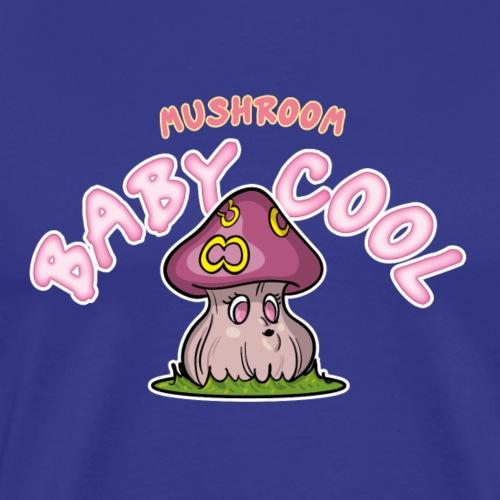 Mushroom Baby Cool - T-shirt Premium Homme