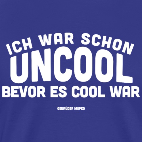 Uncool - Männer Premium T-Shirt