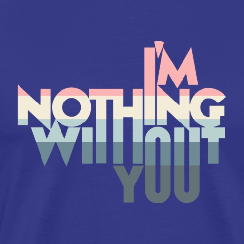 Im nothing - T-shirt Premium Homme