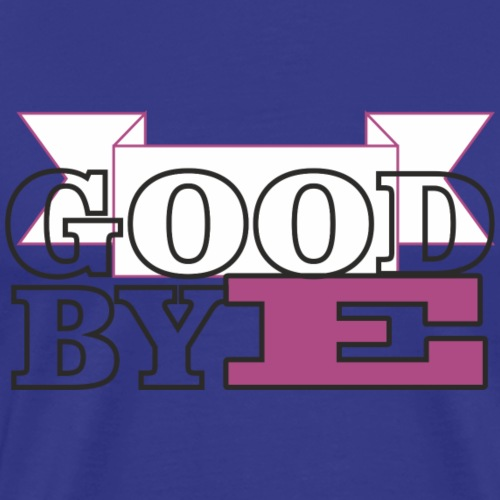goobye - Camiseta premium hombre