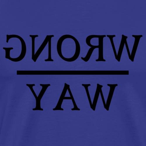Wrong way - Men's Premium T-Shirt