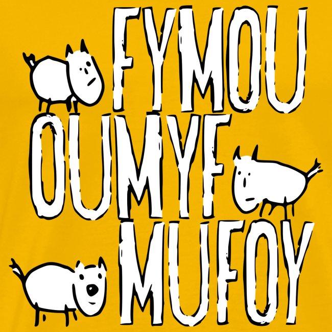 Drei Freunde Fymou, Oumyf und Mufoy
