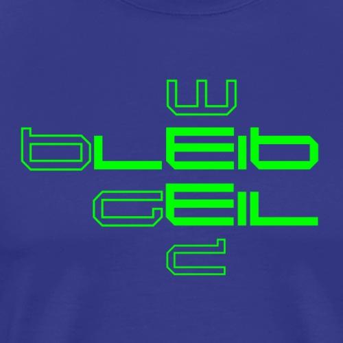 BleibGeilWeed - Männer Premium T-Shirt