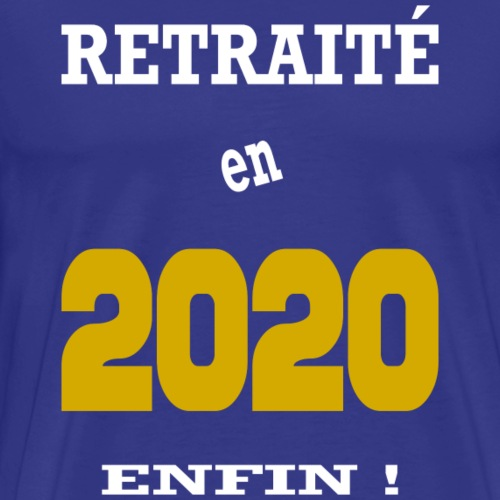 Retired in 2020 - Finally - Men's Premium T-Shirt