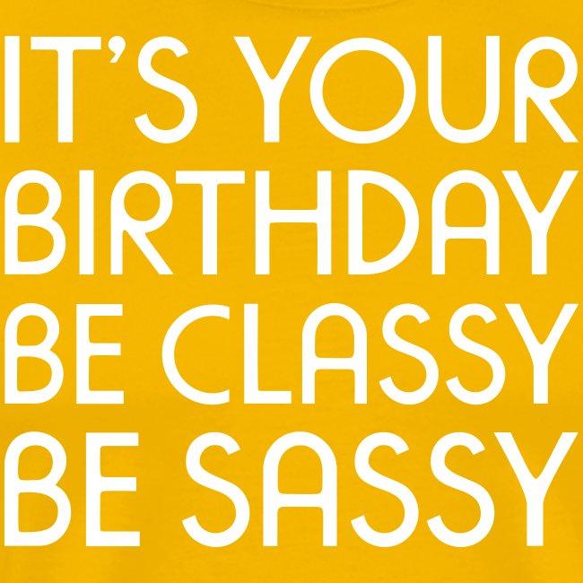 be classy be sassy
