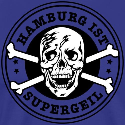 Hamburg ist Supergeil Skull T-Shirts - Männer Premium T-Shirt