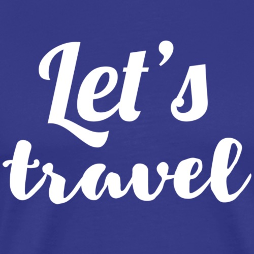 Let's travel - Men's Premium T-Shirt