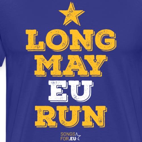 Long may EU run | SongsFor.EU - Men's Premium T-Shirt
