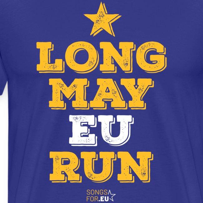 Long may EU run | SongsFor.EU