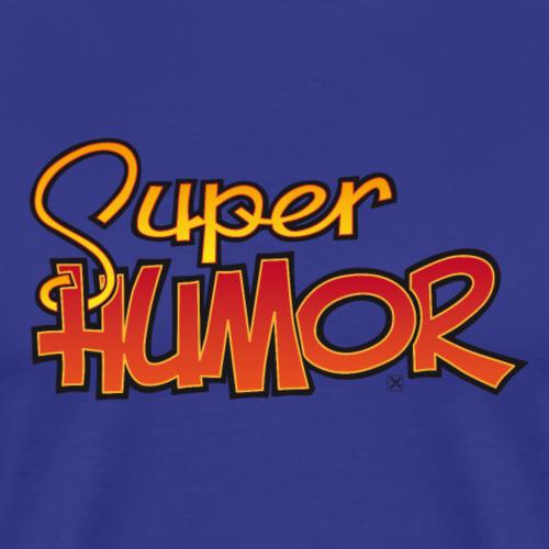 Super Humor - Camiseta premium hombre