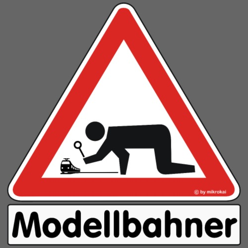 """Warnschild """"Modellbahner E Lok"""""""