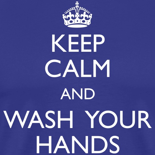 Keep Calm and Wash Your Hands - Miesten premium t-paita