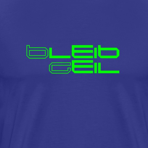 BleibGeilLimeGruen - Männer Premium T-Shirt