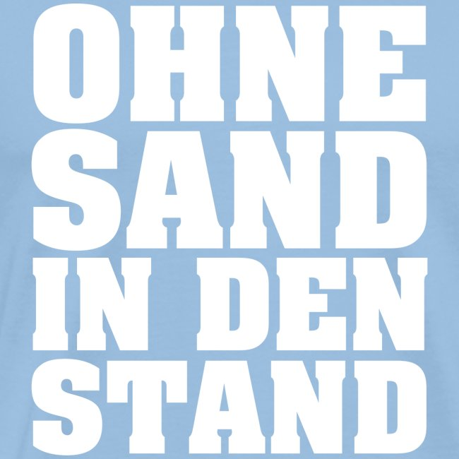 OHNE SAND IN DEN STAND 4