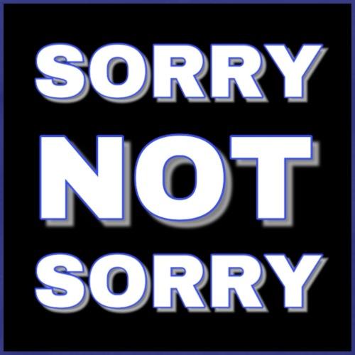 Sorry Not Sorry blue - Men's Premium T-Shirt
