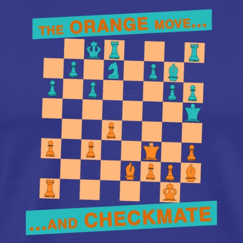The ORANGE move… and CHECKMATE - Boden - Maglietta Premium da uomo