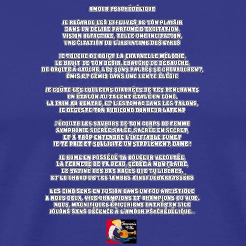 AMOUR PSYCHÉDÉLIQUE - JEUX DE MOTS -FRANCOIS VILLE - T-shirt Premium Homme