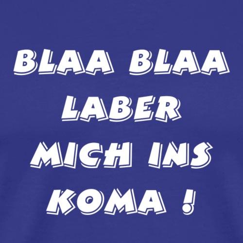 lustiger blöder text - Männer Premium T-Shirt